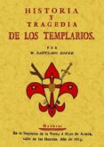 HISTORIA Y TRAGEDIA DE LOS TEMPLARIOS (ED. FACSIMIL) - 9788497615556 - SANTIAGO LOPEZ