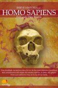 breve historia del homo sapiens (ebook)-fernando diez martin-9788497637756