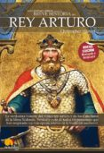 EL REY ARTURO (BREVE HISTORIA DE...) - 9788497638456 - CHRISTOPHER HIBBERT