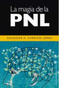 LA MAGIA DE LA PNL - 9788497774956 - SALVADOR A. CARRION LOPEZ