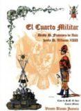 EL CUARTO MILITAR - 9788497817356 - VICENTE ALONSO JUANOLA