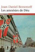 les amnèsies de déu (ebook)-joan-daniel bezsonoff-9788497875356