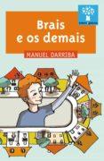 BRAIS E OS DEMAIS - 9788498652956 - MANUEL DARRIBA