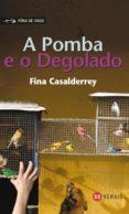 a pomba e o degolado (ebook)-fina casalderrey-9788499147956