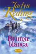 bruma blanca (ebook)-jaclyn reding-9788499445656