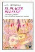EL PLACER REBELDE - 9789505575756 - LUISA VALENZUELA