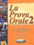 LA PROVA ORALE 2 (LIVELLO INTERMEDIO-AVANZATO) - 9789607706256 - T. MARIN
