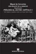 DON QUIJOTE DE LA MANCHA. SEGUNDA PARTE. PRÓLOGO AL LECTOR. CAPÍTULO 3 (AL CASTELLANO MODERNO) (EBOOK) - cdlap00002656