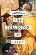 THE COLLECTOR OF LIVES: GIORGIO VASARI AND THE INVENTION OF ART - 9780393356366 - VV.AA.