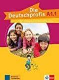 DIE DEUTSCHPROFIS A1.1 ALUM+EJER+MP3 - 9783126764766 - VV.AA.