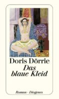 DAS BLAUE KLEID - 9783257233766 - DORIS DÖRRIE
