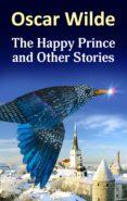 Descargar libros electrónicos deutsch pdf gratis THE HAPPY PRINCE AND OTHER STORIES de OSCAR WILDE