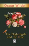 Descargar libros electronicos torrent THE NIGHTINGALE AND THE ROSE FAIRY TALES 9783966619066
