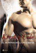 EL DEMONIO DE LA OSCURIDAD (LOS INMORTALES DE LA OSCURIDAD Nº 9) - 9788408102366 - KRESLEY COLE