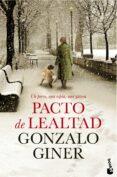 PACTO DE LEALTAD - 9788408140566 - GONZALO GINER