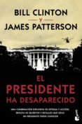 el presidente ha desaparecido-james patterson-9788408210566