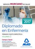 DIPLOMADO EN ENFERMERÍA DEL SERVICIO MURCIANO DE SALUD. TEMARIO PARTE ESPECÍFICA VOLUMEN 2 - 9788414206966 - VV.AA.