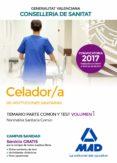 CELADOR/A  DE INSTITUCIONES SANITARIAS DE LA CONSELLERIA DE SANITAT DE LA GENERALITAT VALENCIANA. TEMARIO PARTE COMÚN Y TEST - 9788414212066 - VV.AA.