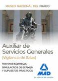 AUXILIAR DE SERVICIOS GENERALES (VIGILANCIA DE SALAS) DEL MUSEO DEL PRADO - 9788414213766 - VV.AA.