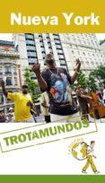 NUEVA YORK 2014 (TROTAMUNDOS-ROUTARD) - 9788415501466 - PHILIPPE GLOAGUEN