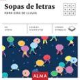 SOPA DE LETRAS PARA DIAS DE LLUVIA (CUADRADOS DE DIVERSION) - 9788415618966 - VV.AA.
