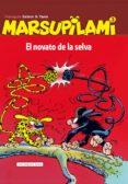 MARSUPILAMI 3: EL NOVATO DE LA SELVA - 9788415706366 - ANDRE FRANQUIN