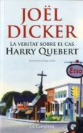 LA VERITAT SOBRE EL CAS HARRY QUEBERT (BUTXACA) - 9788416457366 - JOËL DICKER