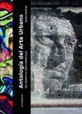ANTOLOGIA DEL ARTE URBANO: DEL GRAFITI AL ARTE CONTEXTUAL - 9788416504466 - MAGDA DANYSZ