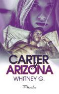 CARTER Y ARIZONA - 9788416970766 - WHITNEY G.