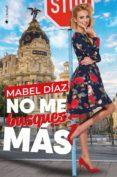 NO ME BUSQUES MAS - 9788417361266 - MABEL DIAZ