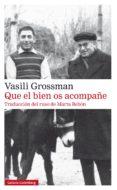 que el bien os acompañe (ebook)-vasili grossman-9788417747466
