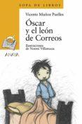 OSCAR Y EL LEON DE CORREOS - 9788420789866 - V. MUÑOZ PUELLES