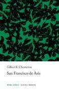 san francisco de asis (5ª ed.)-g.k. chesterton-9788426100566