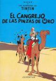 TINTIN: EL CANGREJO DE LAS PINZAS DE ORO (14 ED.) - 9788426110466 - HERGE