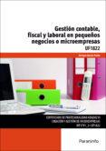 UF1822 GESTION CONTABLE, FISCAL Y LABORAL EN PEQUEÑOS NEGOCIOS O MICROEMPRESAS - 9788428397766 - VV.AA.