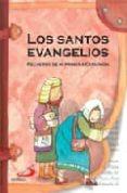 LOS SANTOS EVANGELIOS: RECUERDO DE MI PRIMERA COMUNION - 9788428526166 - EZEQUIEL VARONA