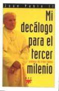 MI DECALOGO PARA EL TERCER MILENIO - 9788428811866 - PAPA JUAN PABLO II