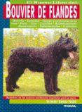 EL NUEVO LIBRO DEL BOUVIER DE FLANDES - 9788430587766 - SALVADOR GOMEZ-TOLDRA