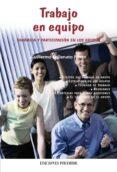 TRABAJO EN EQUIPO: DINAMICA Y PARTICIPACION EN LOS GRUPOS - 9788436819366 - GUILLERMO BALLENATO PRIETO
