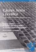 CARRER, FESTA I REVOLTA - 9788439362166 - MANUEL DELGADO