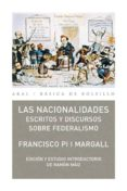 LAS NACIONALIDADES: ESCRITOS Y DISCURSOS SOBRE FEDERALISMO - 9788446030966 - FRANCISCO PI I MARGALL