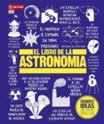 EL LIBRO DE LA ASTRONOMIA - 9788446045366 - VV.AA.