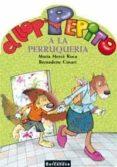 EL LLOP PEPITO A LA PERRUQUERIA - 9788448919566 - MARIA MERCE ROCA