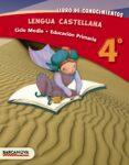 LENGUA CASTELLANA 4º CM. LIBRO DE CONOCIMIENTOS ED 2013 CATALUÑA/BALEARES CATALA - 9788448931766 - VV.AA.