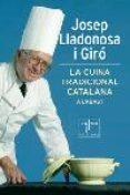 LA CUINA TRADICIONAL CATALANA A L ABAST - 9788466406666 - JOSEP LLADONOSAS