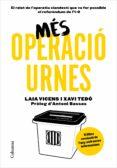 MÉS OPERACIÓ URNES - 9788466424066 - XAVI TEDO