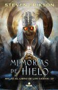 MEMORIAS DEL HIELO (MALAZ: EL LIBRO DE LOS CAIDOS 3) - 9788466662666 - STEVEN ERIKSON