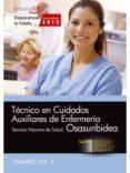 TÉCNICO EN CUIDADOS AUXILIARES DE ENFERMERÍA. SERVICIO NAVARRO DE SALUD-OSASUNBIDEA. TEMARIO VOL. II. - 9788468158266 - VV.AA.