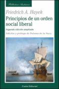 PRINCIPIOS DE UN ORDEN SOCIAL LIBERAL - 9788472095366 - FRIEDRICH HAYEK