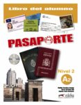 PASAPORTE ELE  (LIBRO DE ALUMNO  NIVEL A2) - 9788477113966 - OSCAR CERROLAZA GILI